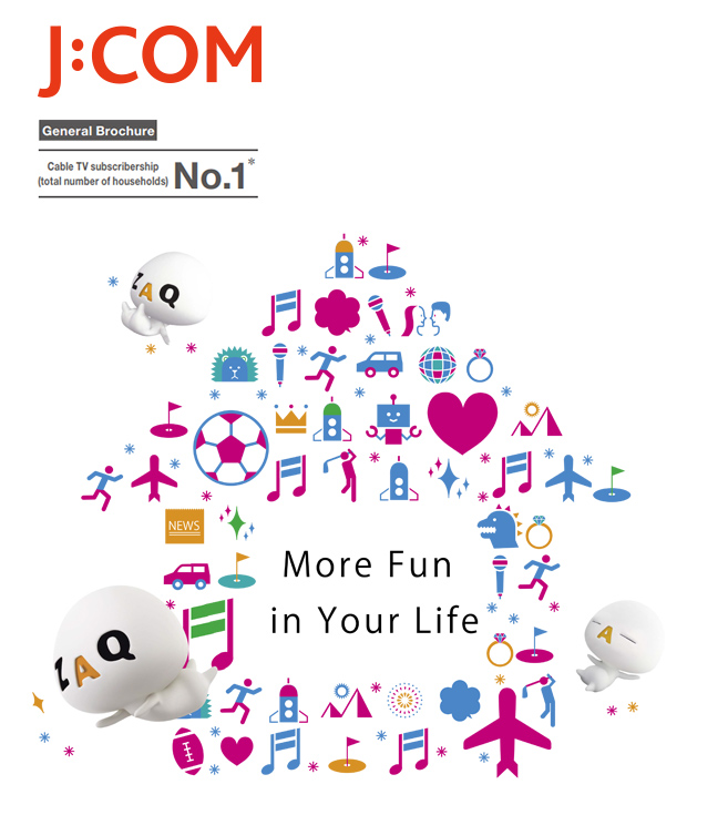 J:COM Supporting Your Life Cable TV subscribership (total number of households) No.1